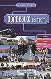 echange, troc Marion Le Treut - Bordeaux by Tram