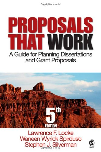 Proposals That Work: A Guide for Planning Dissertations...