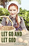 Amish Romance: Let Go and Let God