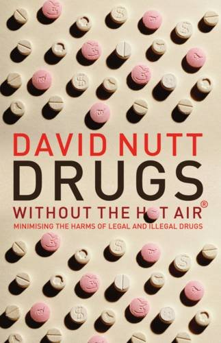 drugs-without-the-hot-air-minimising-the-harms-of-legal-and-illegal-drugs