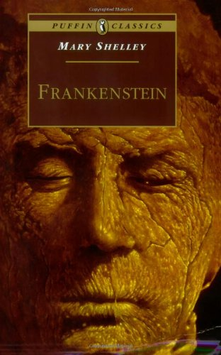 Frankenstein: Or The Modern Prometheus (Puffin Classics)