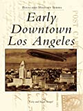 Early Downtown Los Angeles (Postcard History Series)