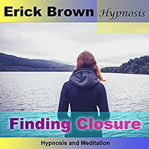 Finding Closure: Hypnosis & Meditation Speech