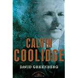 Calvin Coolidge ~ David Greenberg
