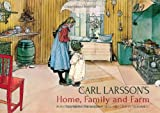 img - for Carl Larsson's Home, Family and Farm: Paintings from the Swedish Arts and Crafts Movement book / textbook / text book