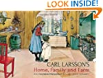Carl Larsson's Home, Family and Farm:...