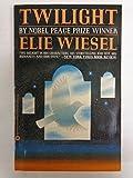 Twilight (0446390666) by Elie Wiesel