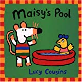 Maisy's Pool (Turtleback School & Library Binding Edition) (Maisy Books) (0613222067) by Cousins, Lucy