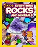 img - for National Geographic Kids Everything Rocks & Minerals[NATL GEOGRAPHIC KIDS EVERYTHIN][Library Binding] book / textbook / text book