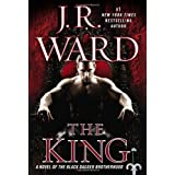 The King: A Novel of the Black Dagger Brotherhood ~ J. R. Ward