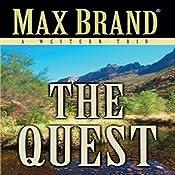 The Quest: A Western Trio | [Max Brand]