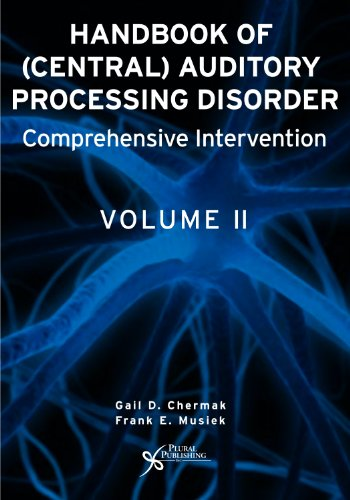 Handbook of (Central) Auditory Processing Disorder, Vol....