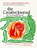 img - for The Creative Journal: The Art of Finding Yourself by Capacchione, Lucia published by Newcastle Pub Co Inc Paperback book / textbook / text book