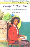Escape To Freedom: A Play About Young Frederick Douglass (Puffin books)