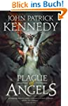 Plague of Angels (The Descended Book...