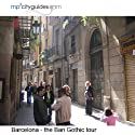 Barcelona Gotic - Born Tour: mp3cityguides Walking Tour