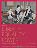 img - for Liberty, Equality, Power: A History of the American People, Volume 1: To 1877 book / textbook / text book