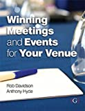 img - for Winning Meetings and Events for your Venue book / textbook / text book