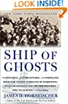 Ship of Ghosts: The Story of the USS...