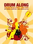 Drum Along 6: 10 Black Music Songs. R...