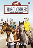 Derby Fever (Thoroughbred #53) (0061068233) by Campbell, Joanna