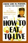 How To Eat To Live - Book 1 (English...