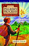 Little Pilgrim&#39;s Progress: From John Bunyan&#39;s Classic