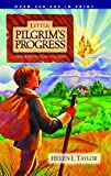 Little Pilgrim's Progress: From John Bunyan's Classic (0802449263) by Helen Taylor
