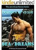 Sea of Dreams (The American Heroes Series Book 2)
