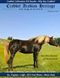 Crabbet Arabian Heritage Volume 1 Issue 1 Fall/Winter 2012: The magazine celebrating Crabbet, Crabbet-related and CMK Arabian horses. (Crabbet Arabian Heritage magazine)