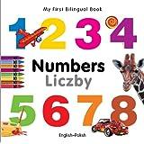 My First Bilingual Book - Numbers - English-Polish (My First Bilingual Books)
