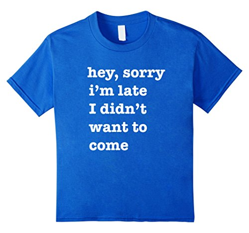 Introvert Hey Sorry I'm Late I Didn't Want To Come T Shirt
