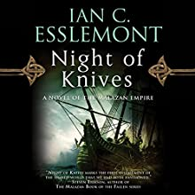 Night of Knives: Novels of the Malazan Empire, Book 1 Audiobook by Ian C. Esslemont Narrated by John Banks
