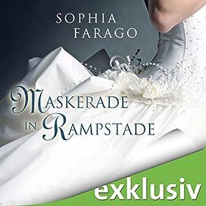 Maskerade in Rampstade Hörbuch von Sophia Farago Gesprochen von: Nora Jokhosha