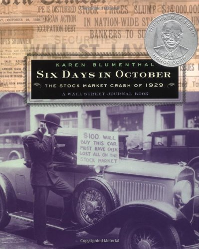 Six Days in October: The Stock Market Crash of 1929: A...