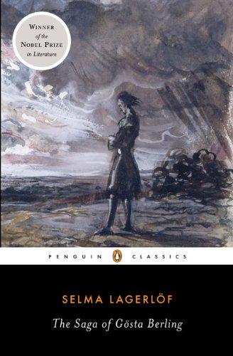 The Saga of Gosta Berling (Penguin Classics)