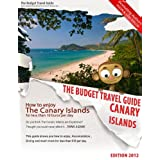 How To Enjoy Canary Islands For Less Than 10 Euros Per Day - BUDGET TRAVEL GUIDE - Fuerteventura - Gran Canaria - Lanzarote - Tenerifeby Lisa Taylor