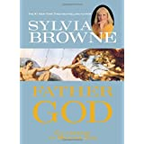 Father God: Co-creator to Mother Godby Sylvia Browne