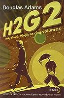 H2G2: L'intégrale de la trilogie en cinq volumes