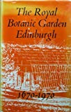 Royal Botanic Garden, Edinburgh, 1670-1970 Dept.of,for Scotland Agriculture & Fish.