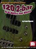 120 2-Bar ii-V Riffs for Bass (Mel Bay Presents the Frank Vignola Jazz Series)