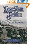 Lone Star Justice: The First Century...