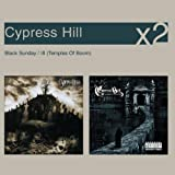 Black Sunday/III: Temples Of Boom Cypress Hill