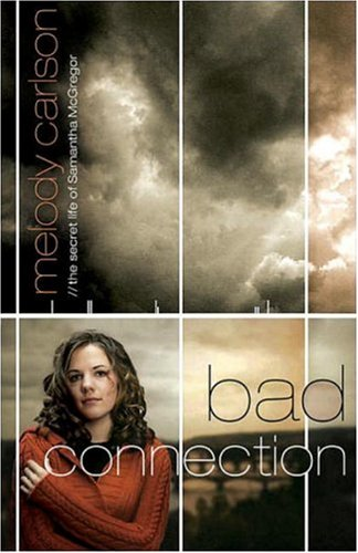 Bad Connection (Secret Life of Samantha McGregor)