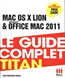 echange, troc Jean-Sébastien Cherel - Mac OS Lion et Office Mac 2011 : Le guide complet titan