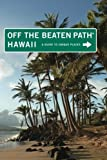img - for Hawaii Off the Beaten Path?: A Guide To Unique Places (Off the Beaten Path Series) by Sean Pager (2010-03-02) book / textbook / text book