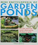 Mini Encyclopedia of Garden Ponds: Ho...