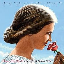Helen's Big World: The Life of Helen Keller Audiobook by Doreen Rappaport Narrated by Eileen Stevens
