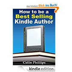 How to Be a Best Selling Kindle Author! (Work from Home Series)