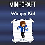 Minecraft Diary of a Wimpy Kid | Billy Miner